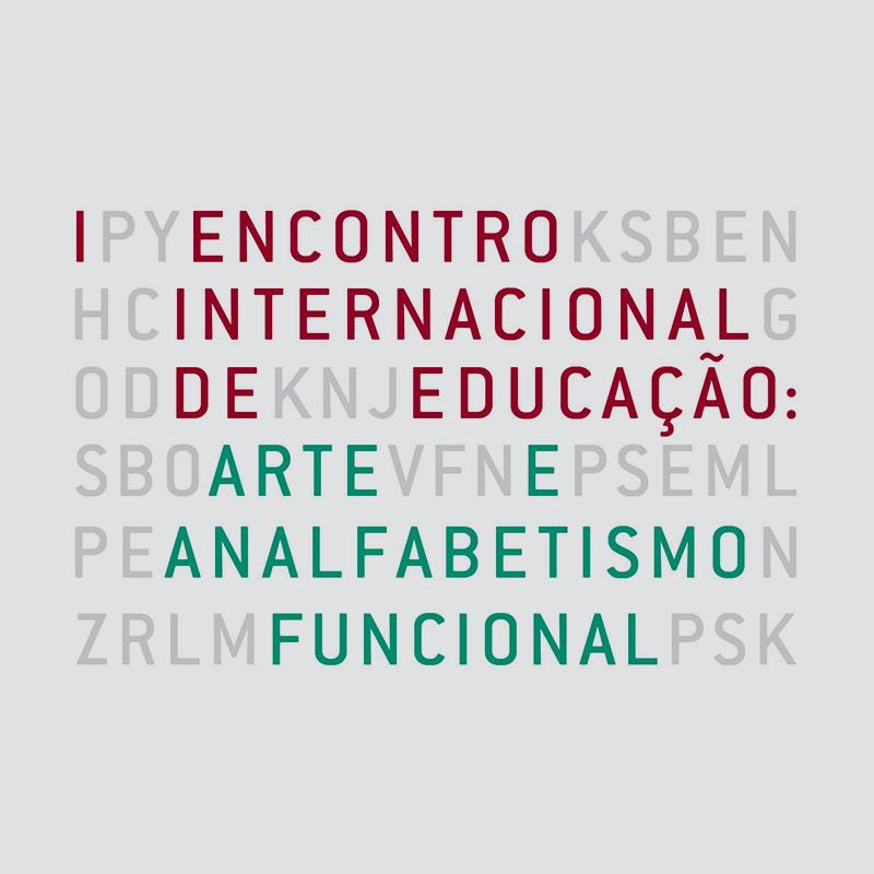 I Encontro Internacional de Educação: <br/>Arte e Analfabetismo Funcional