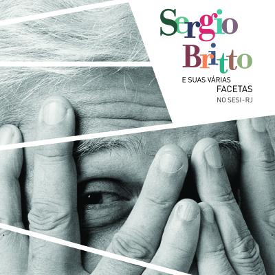 Sergio Britto e suas várias facetas